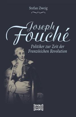 Joseph Fouché. Biografie