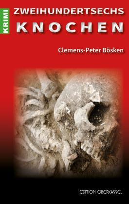 Zweihundertsechs Knochen (Krimi 16)