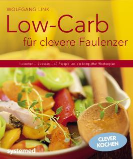 Low-Carb für clevere Faulenzer