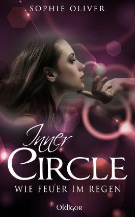 Inner Circle 1- Wie Feuer im Regen