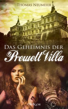Das Geheimnis der Prewett Villa