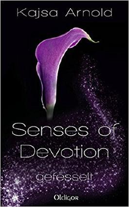 Senses of Devotion 2 - gefesselt