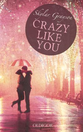 Crazy like you (German Edition)