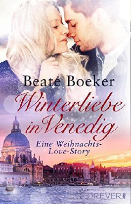 Winterliebe in Venedig: Eine Weihnachts-Love-Story