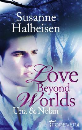 Love Beyond Worlds - Una und Nolan