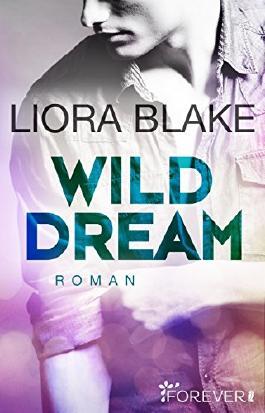 Wild Dream: Roman (Grand-Valley 2)