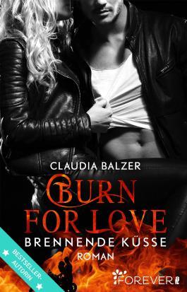 Burn for Love - Brennende Küsse