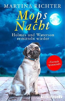 Mopsnacht: Holmes und Waterson ermitteln wieder (Ein-Holmes-und-Waterson-Krimi 4) (German Edition)
