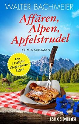 Affären, Alpen, Apfelstrudel
