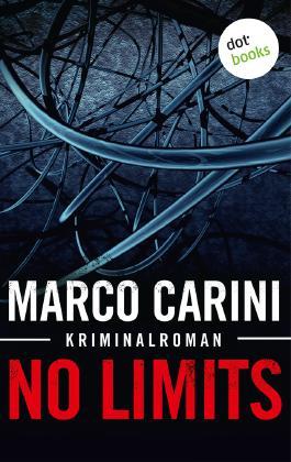 No Limits: Kriminalroman