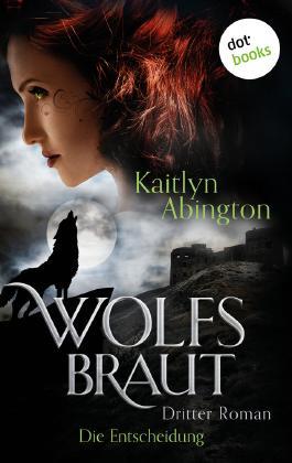 Wolfsbraut - Die Entscheidung