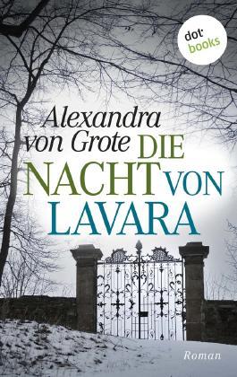 Die Nacht von Lavara: Roman