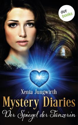 Mystery Diaries - Der Spiegel der Tänzerin