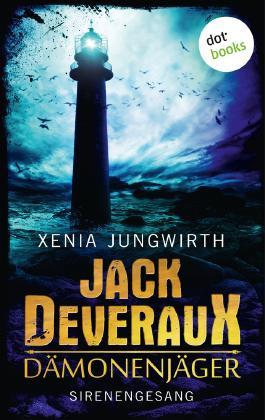 Jack Deveraux, Der Dämonenjäger - Vierter Roman: Sirenengesang