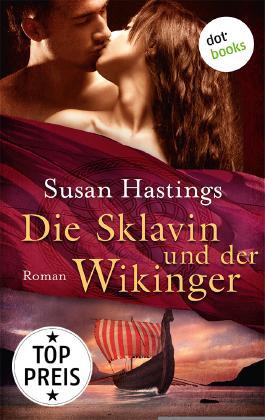 Die Sklavin und der Wikinger: Roman