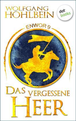 Enwor - Band 9: Das vergessene Heer