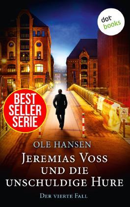 Jeremias Voss und die unschuldige Hure