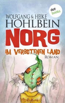 NORG - Erster Roman: Im verbotenen Land