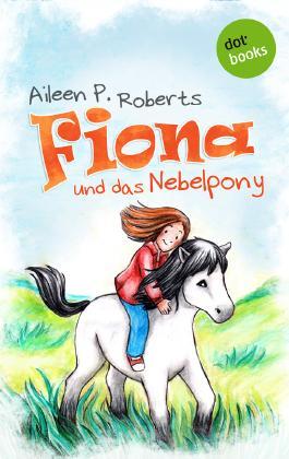 Fiona und das Nebelpony