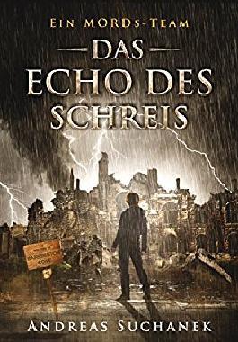Ein MORDs-Team - Das Echo des Schreis