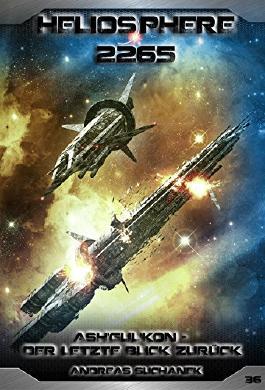 Heliosphere 2265 - Ash'Gul'Kon: Der letzte Blick zurück