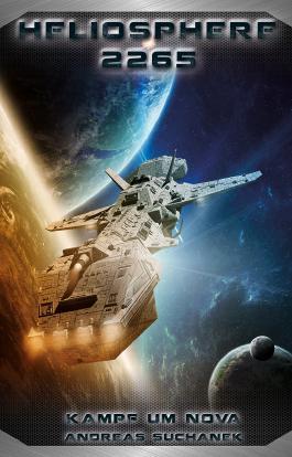 Heliosphere 2265 - Der Fraktal-Zyklus 3 - Kampf um NOVA