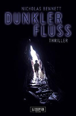 Dunkler Fluss: Mystery-Thriller