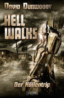 Hell Walks - Der Höllentrip