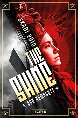 The Shine: Das Komplott: dystopischer Thriller