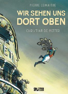 Wir sehen uns dort oben (Pierre Lemaitre, Christian de Metter)