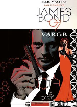 James Bond VARGR - Band 1