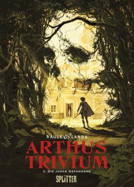 Arthus Trivium. Band 3