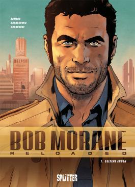 Bob Morane Reloaded. Band 1