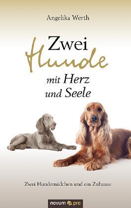 Zwei Hunde mit Herz und Seele