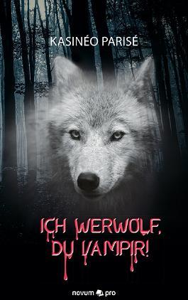 Ich Werwolf, du Vampir!