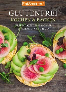 EatSmarter: Glutenfrei Kochen und Backen