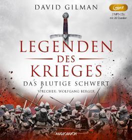 Das blutige Schwert (Legenden des Krieges I, 2 MP3-CDs)
