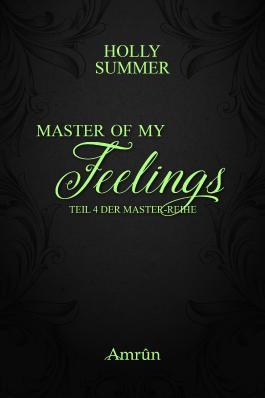 Master of my Feelings