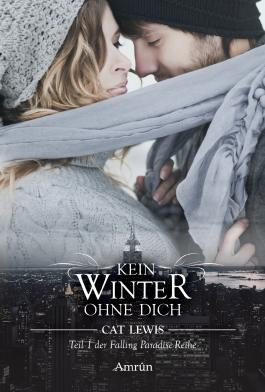 Falling Paradise 1: Kein Winter ohne dich