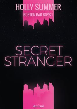 Secret Stranger (Boston Bad Boys Band 1) (German Edition)