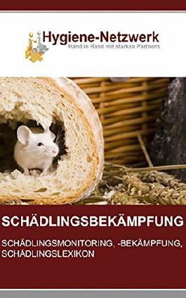Schädlingsbekämpfung: Schädlingsmonitoring, Schädlingsbekämpfung, Schädlingslexikon: 2. erweiterte Auflage