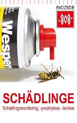 Schädlinge: Schädlingsmonitoring, Schädlingsbekämpfung, Schädlingslexikon
