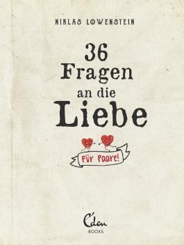 36 Fragen an die Liebe