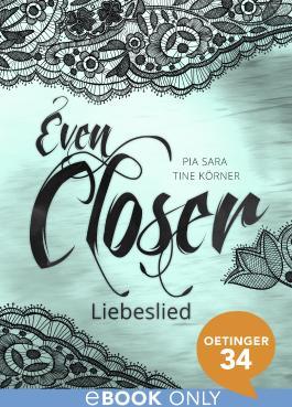 Even Closer: Liebeslied