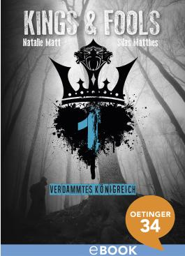 Kings & Fools. Verdammtes Königreich: Band 1