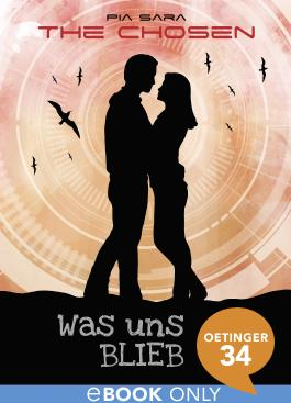 The Chosen. Was uns blieb: Band 3 (German Edition)