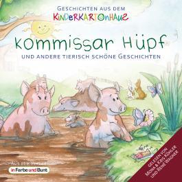 Kommissar Hüpf und andere tierisch schöne Geschichten