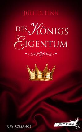 Des Königs Eigentum