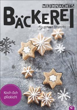 Koch dich glücklich: Weihnachtsbäckerei
