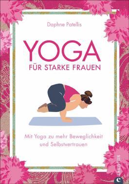 Yoga für starke Frauen